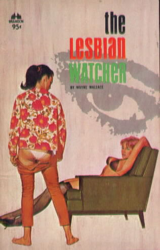 THE LESBIAN WATCHER by Wayne Wallace