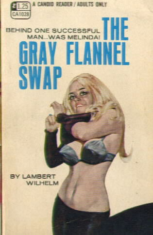 THE GRAY FLANNEL SWAP by Lambert Wilhelm