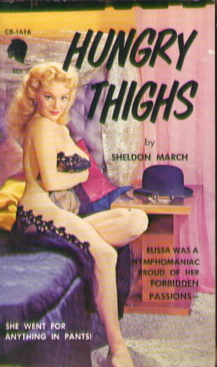 HUNGRY THIGHS by Sheldon March
