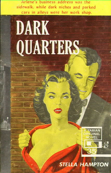 THE DARK QUARTERS by Stella Hampton