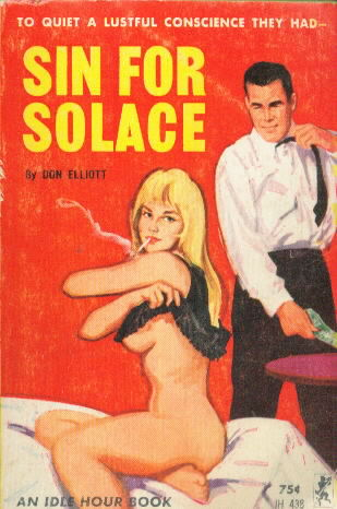 SIN FOR SOLACE by Don Elliott (Robert Silverberg)