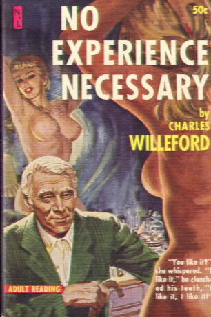 NO EXPERIENCE NECESSARY by Charles Willeford