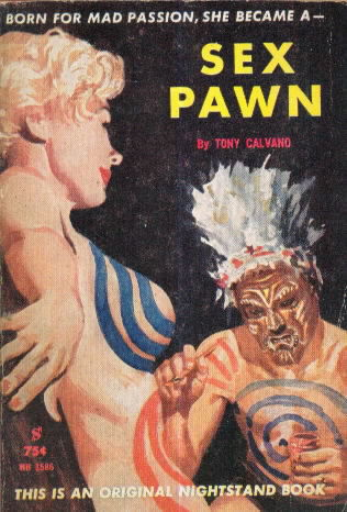 SEX PAWN by Tony Calvano