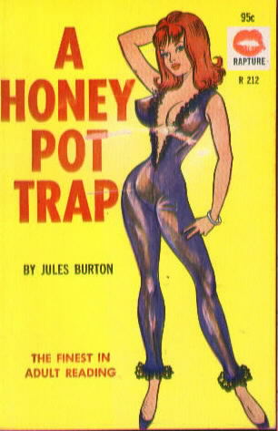A HONEY POT TRAP by Jules Burton