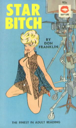 STAR BITCH by Don Franklin