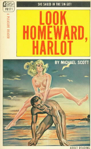 LOOK HOMEWARD, HARLOT