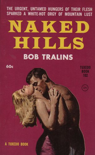 NAKED HILLS by Bob Tralins