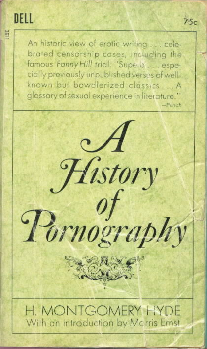 THE HISTORY OF PORNOGRAPHY