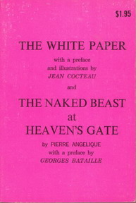 THE WHITE PAPER with preface and illustrations by Jean Cocteau & NAKED BREAST AT HEAVEN'S GATE by Pierre Angelique with preface by Georges Bataille