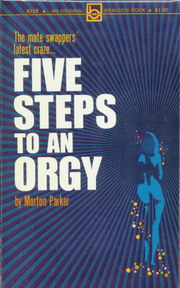 FIVE STEPS TO AN ORGY